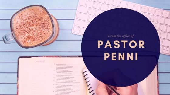 Letter Pastor Penni – March 26th, 2020