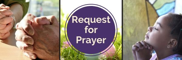 March 20th – Prayer Request