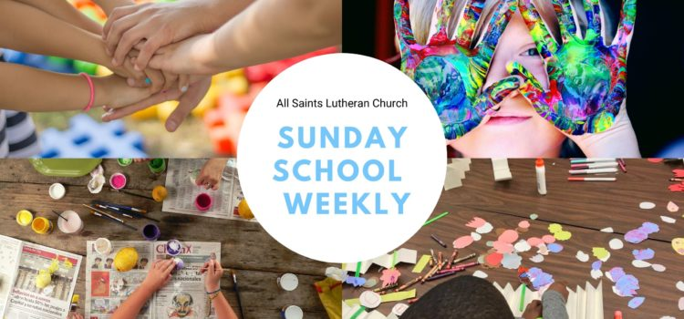 Weekly Online Sunday School – March 22, 2020