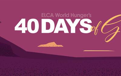 ELCA World Hunger's 40 Days of Giving